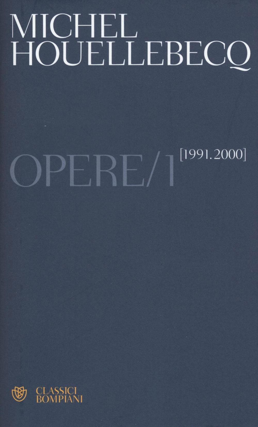 Opere. 1991-2000. Vol. 1.