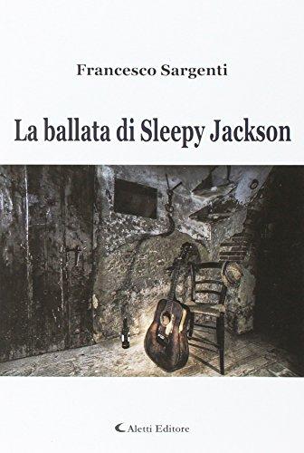 La ballata di Sleepy Jackson.