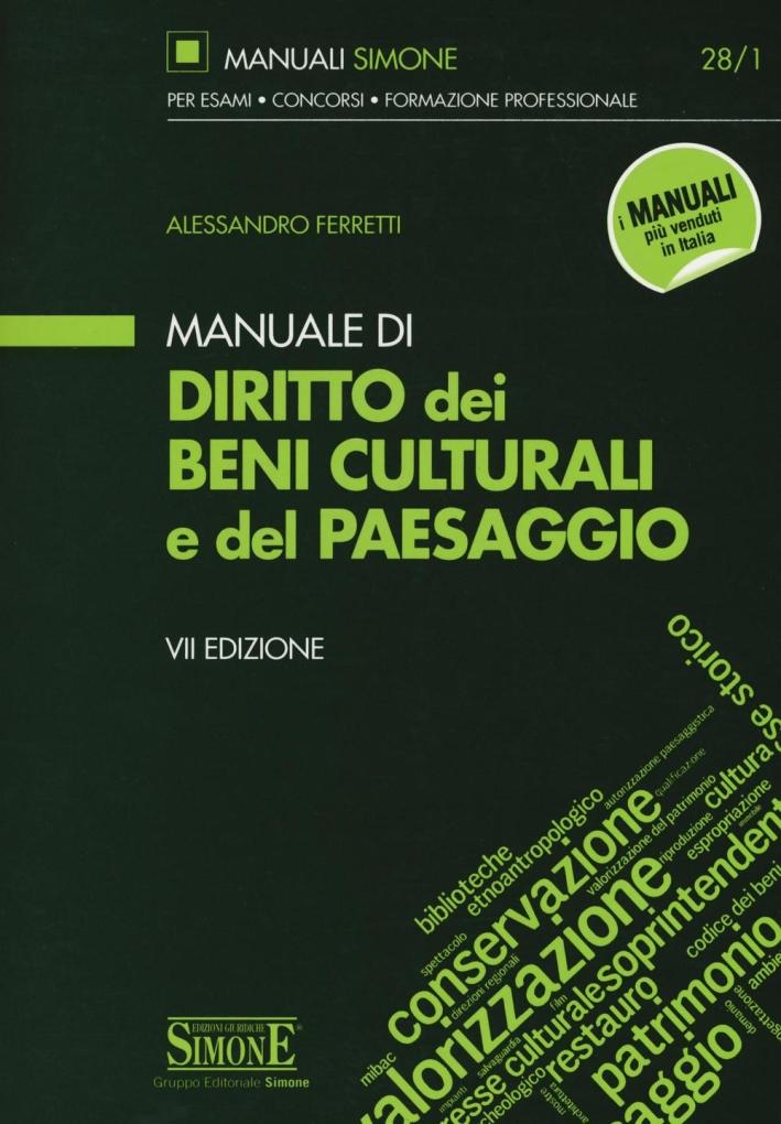 Manuale di diritto dei beni culturali del paesaggio.
