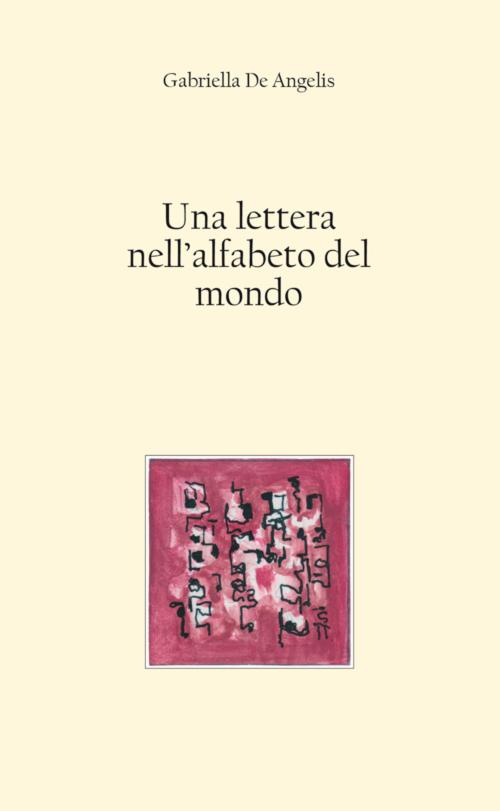 Una lettera nell'alfabeto del mondo.
