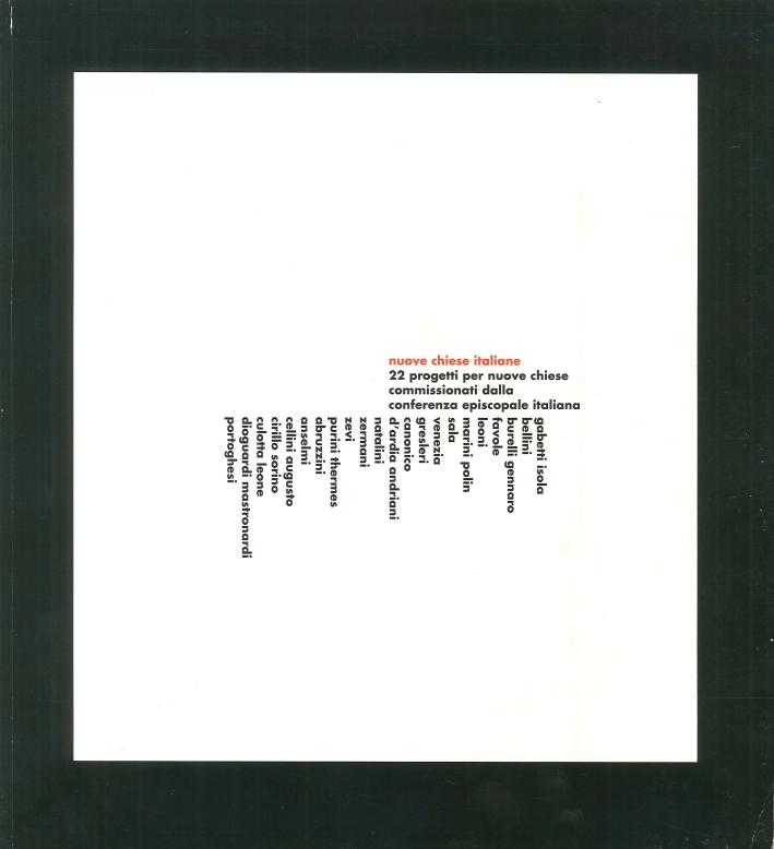 Nuove Chiese Italiane. 22 Progetti per Nuove Chiese Commissionati dalla Conferenza Episcopale Italiana.