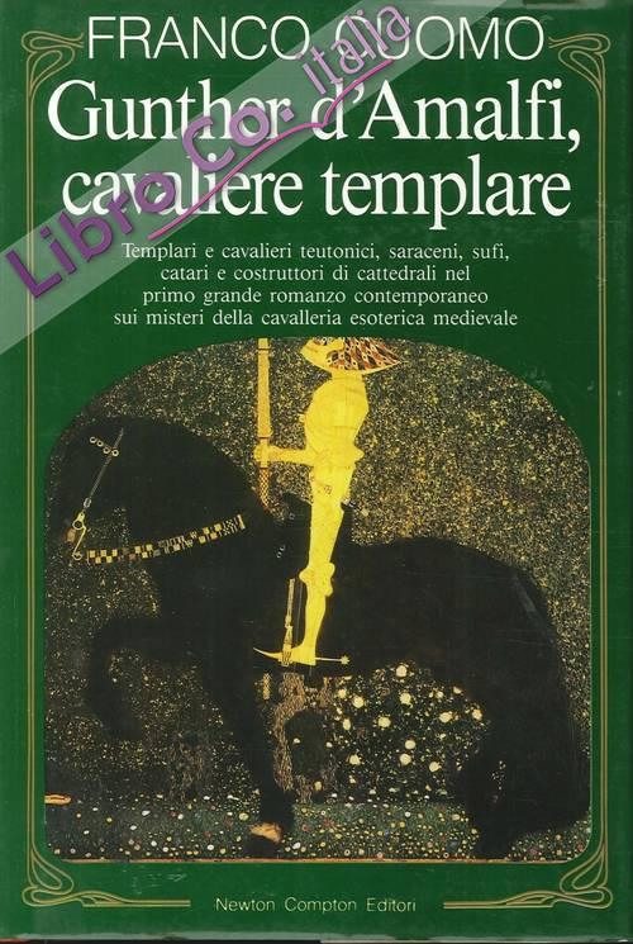 Gunthe d'Amalfi, Cavaliere Templare.