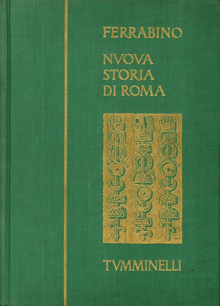 Nuova Storia di Roma. Volume Terzo. Da Cesare a Traiano.