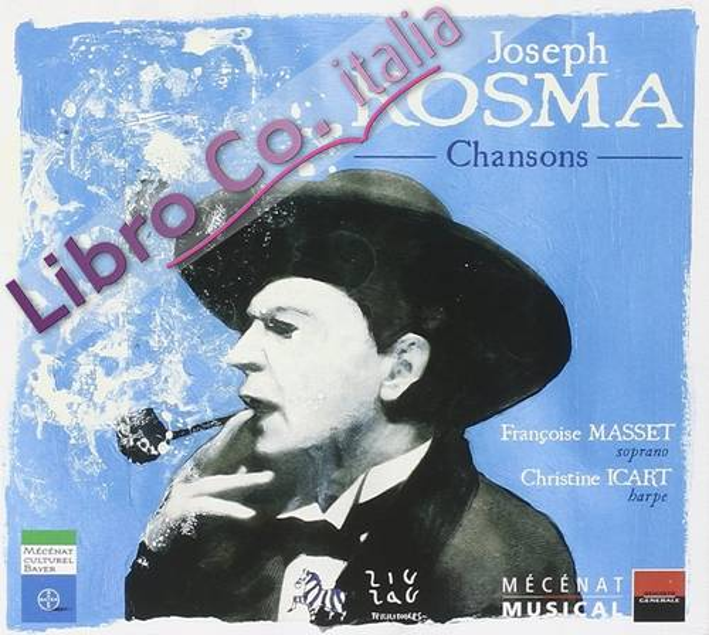 Joseph Kosma. Chansons. 1CD+1DVD.