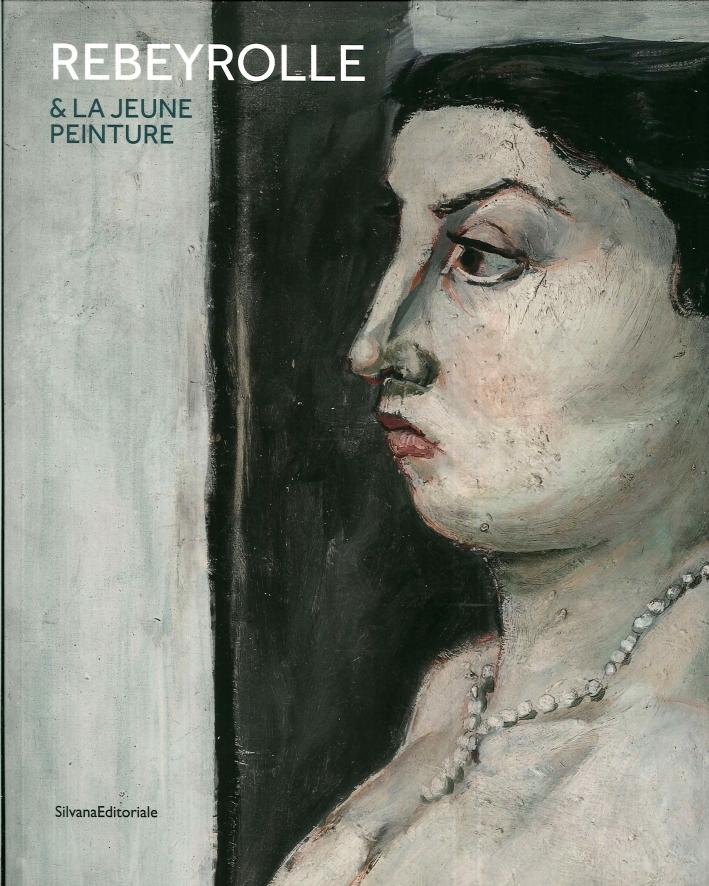 Paul Rebeyrolle Et la Jeune Peinture. Héritage De Courbet