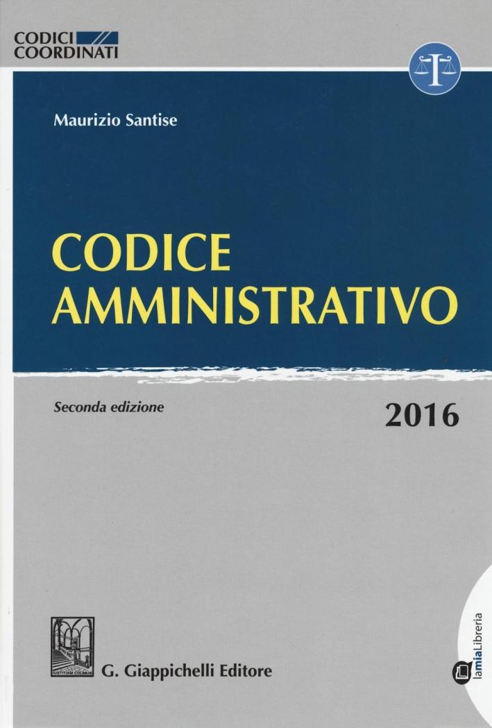 Codice Amministrativo. Seconda edizione.