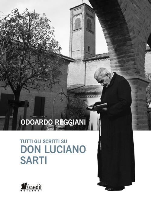 Tutti gli scritti su don Luciano Sarti.