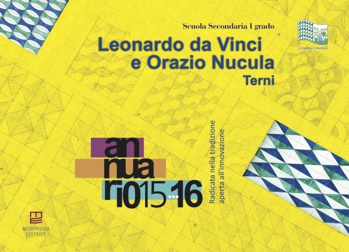 Leonardo da Vinci e Orazio Nucola. Annuario 2015-2016