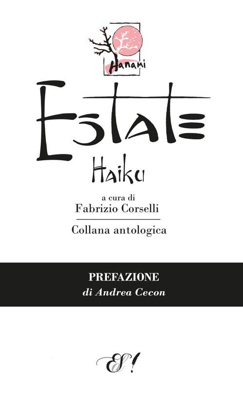 Estate Haiku. Ediz. multilingue