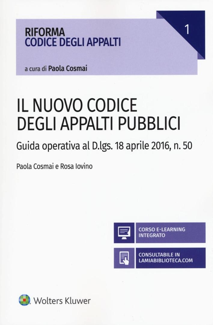 Il Nuovo codice degli appalti pubblici.
