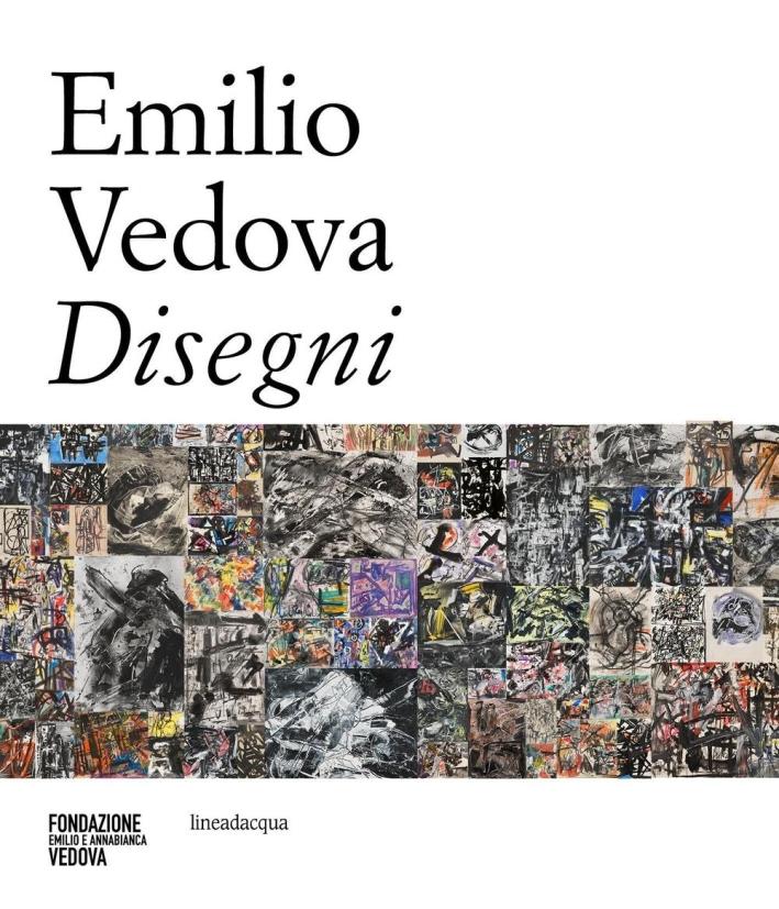 Emilio Vedova. Disegni.