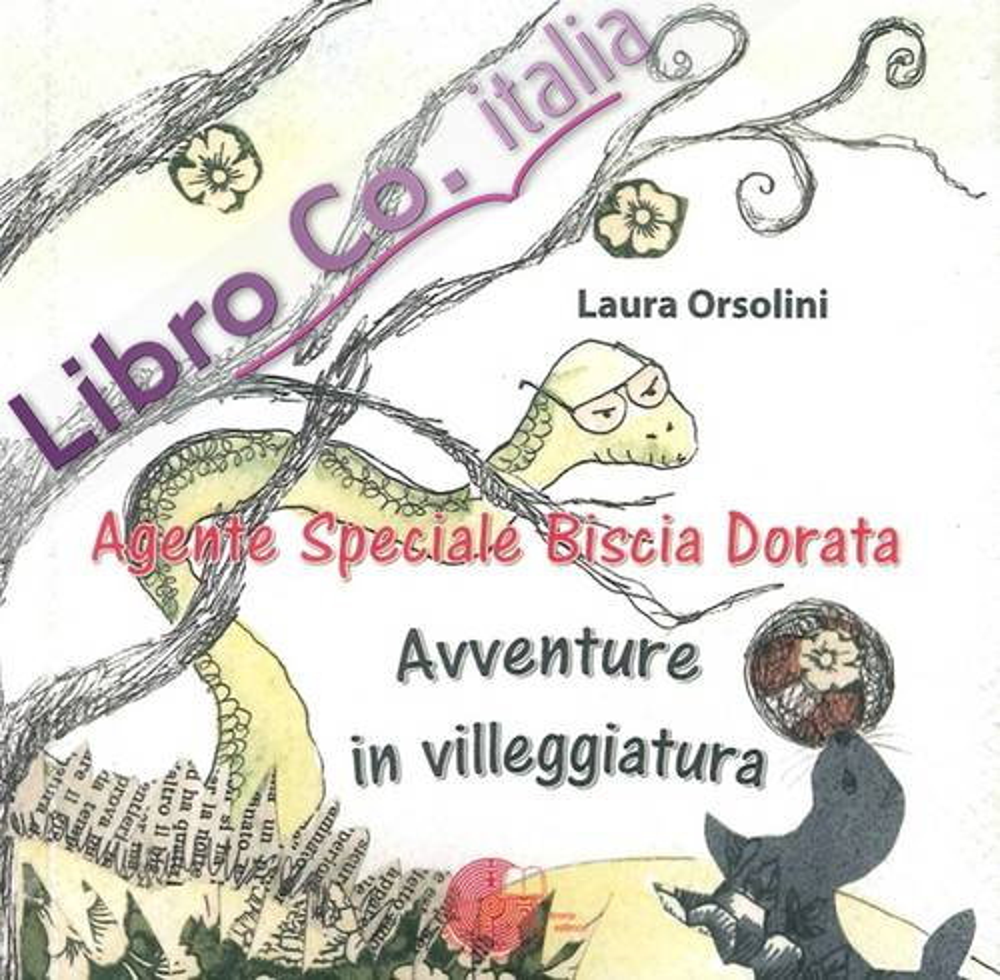 Agente Speciale Biscia Dorata. Avventure in Villeggiatura.