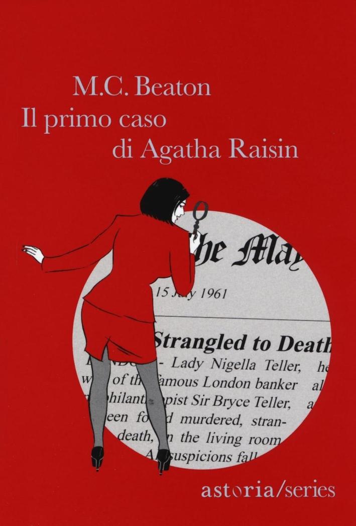 Il primo caso di Aghata Raisin.
