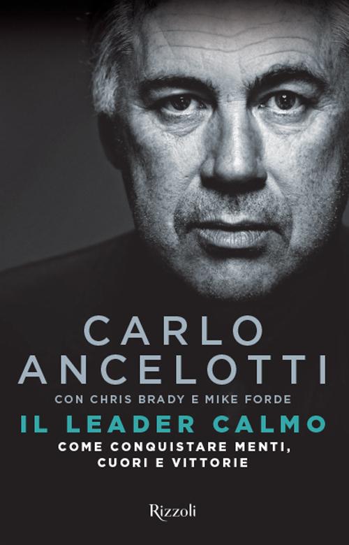 Il leader calmo. Come conquistare menti, cuori e vittorie