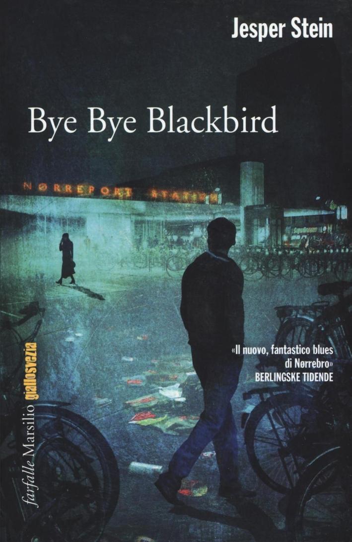 Bye Bye Blackbird.