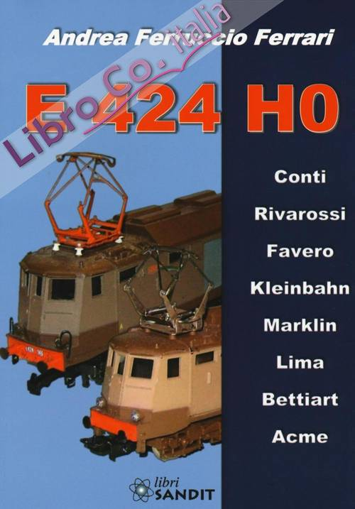 E424 H0. Ediz. illustrata