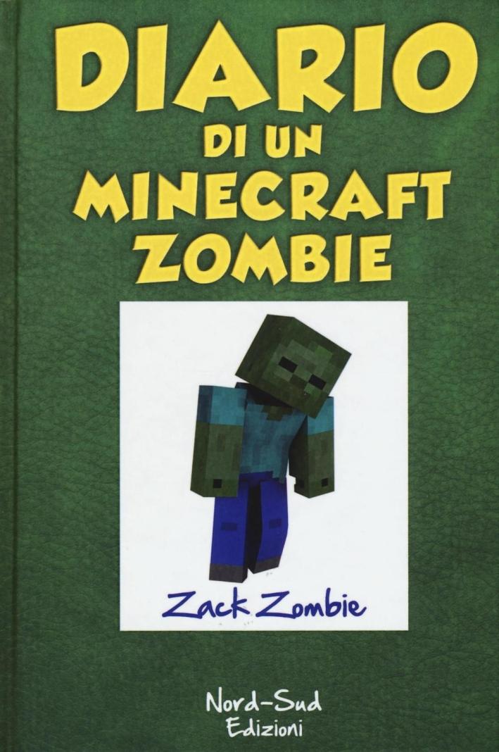Diario di un Minecraft Zombie.