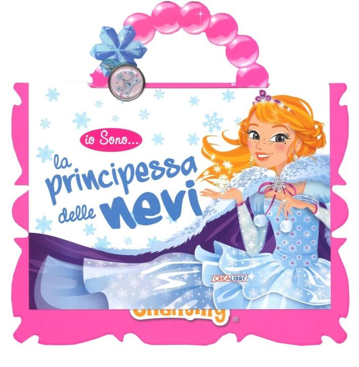 La principessa delle nevi. Io sono... Con gadget.