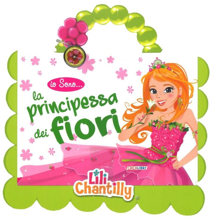 La principessa dei fiori. Io sono... Con gadget.