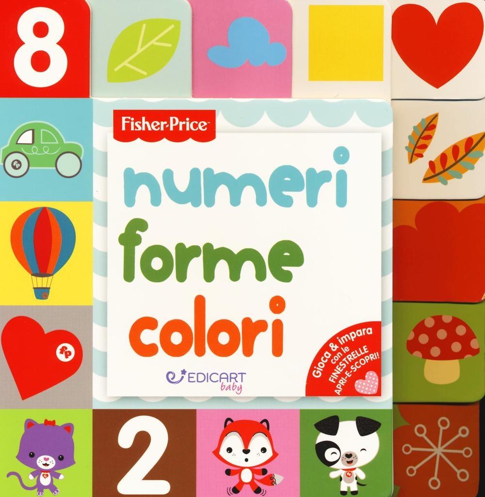 Numeri forme colori. Ediz. a colori