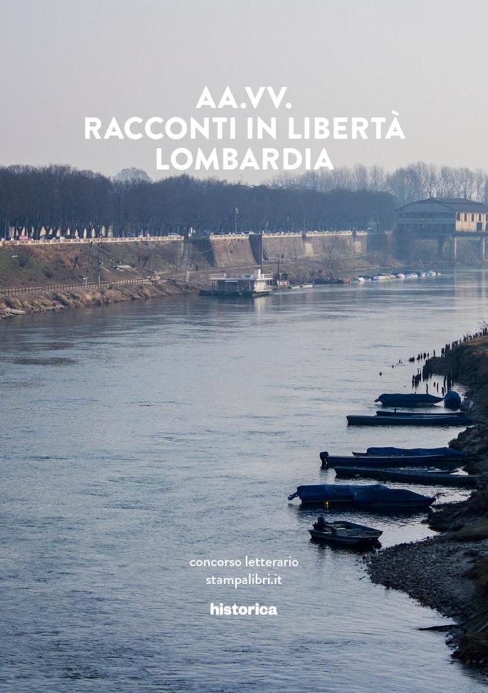 Racconti in Libertà. Lombardia.