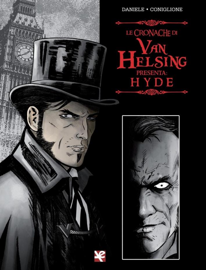 Hyde. Le cronache di Van Helsing.
