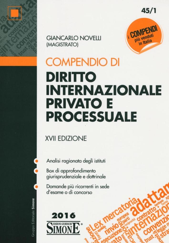 Compendio di diritto internazionale privato e processuale.