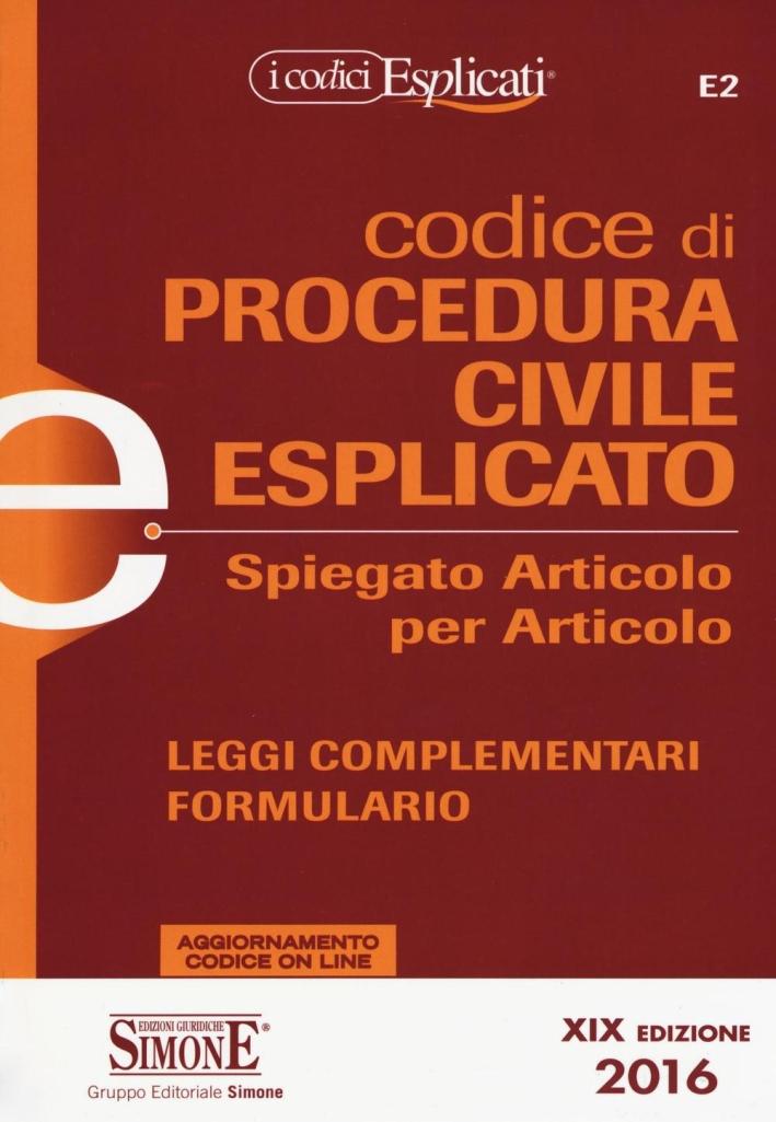 Codice di procedura civile spiegato articolo per articolo