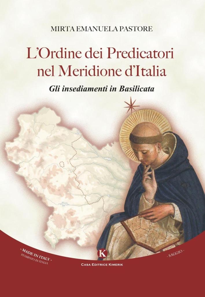 L'ordine dei predicatori nel Meridione d'Italia. Gli insediamenti in Basilicata.