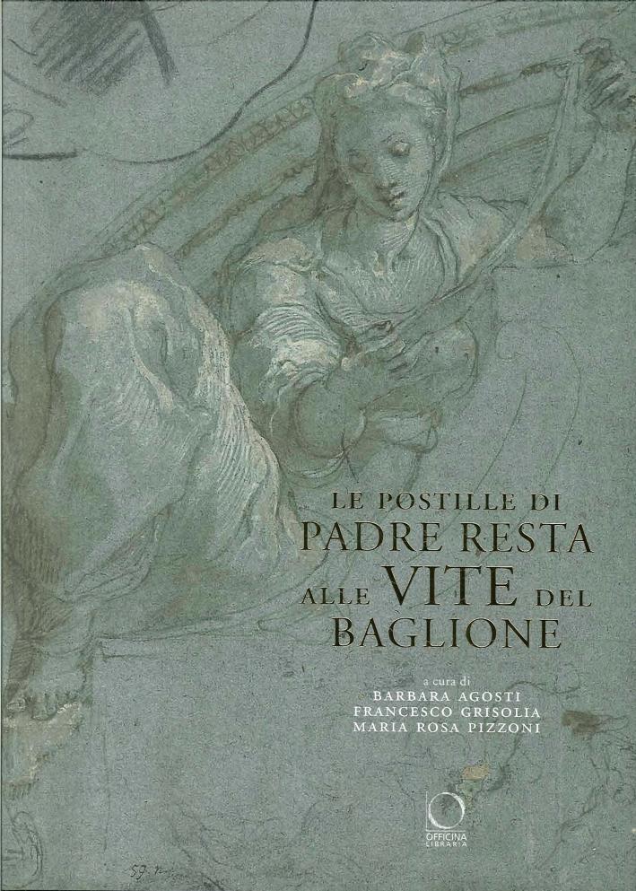 Le Postille di Padre Resta alle Vite del Baglione. Omaggio a Simonetta Prosperi Valenti Rodinò.
