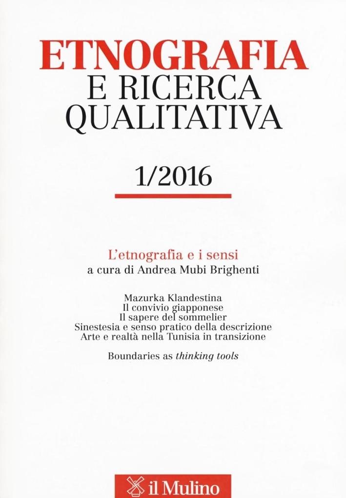 Etnografia e ricerca qualitativa (2016). Vol. 1.