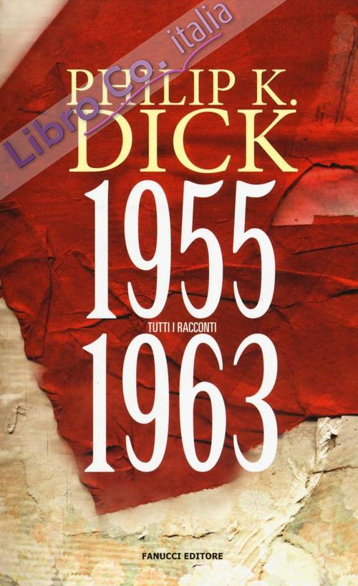 Tutti i racconti (1955-1963). Vol. 3.