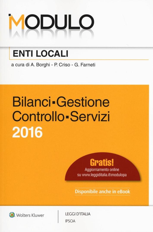 Modulo enti locali 2016. Bilanci, gestione, controllo, servizi