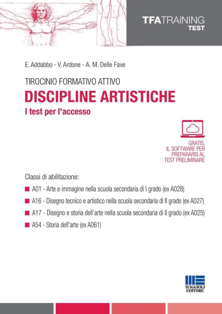 Tirocinio formativo attivo. I test per l'accesso. Discipline artistiche.