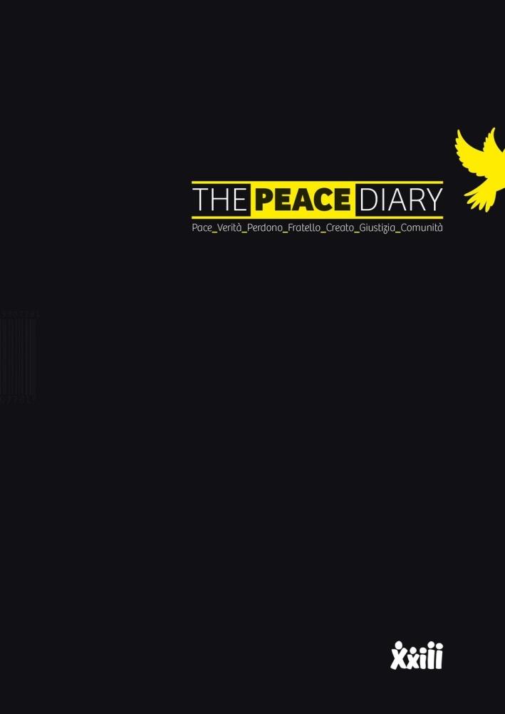 The peace diary. Pace verità perdono fratello creato giustizia comunità