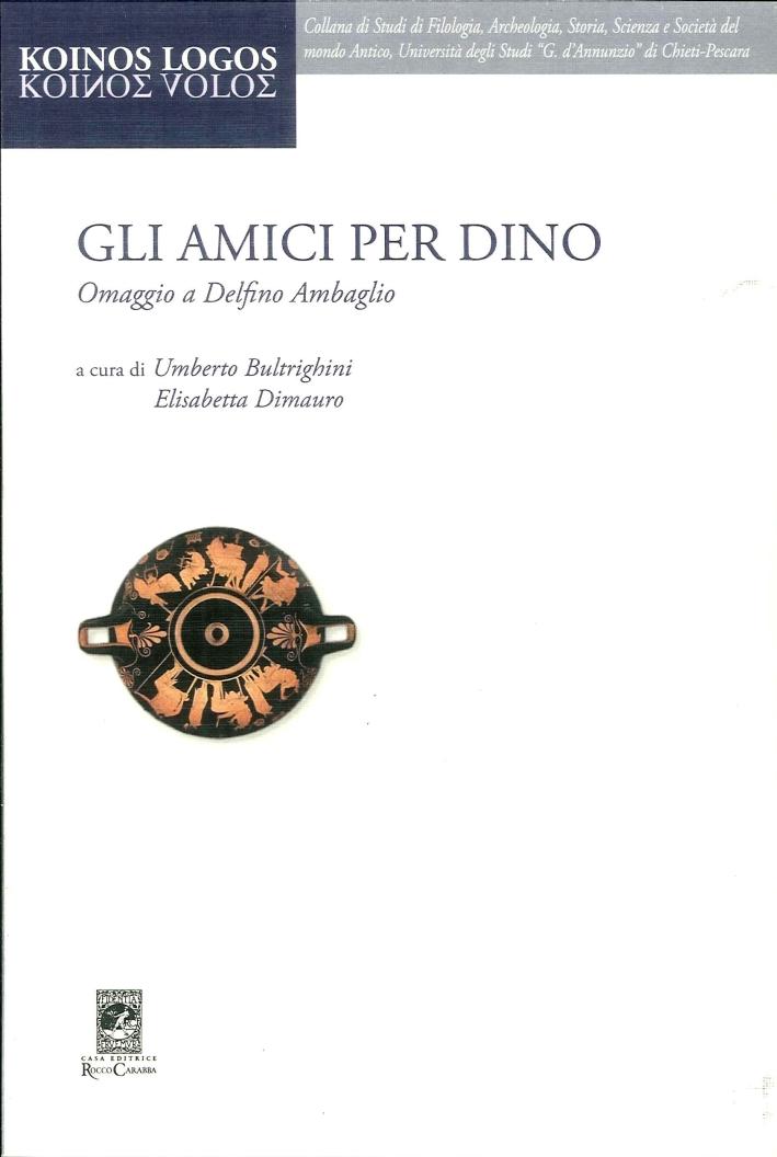 Gli Amici per Dino.