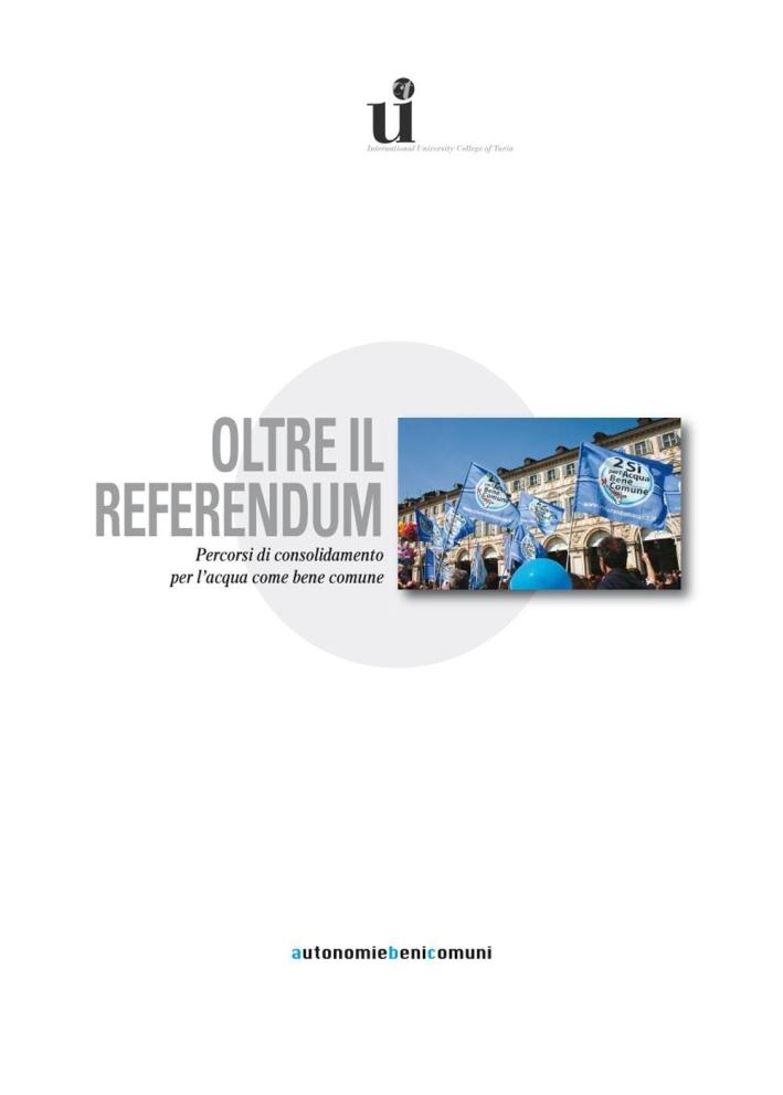 Oltre il referendum. Percorsi di consolidamento per l'acqua come bene comune