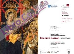 Benozzo Gozzoli a San Gimignano.