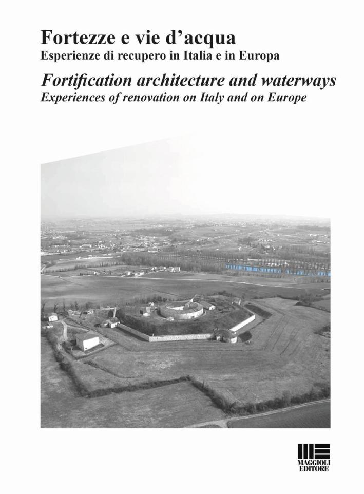 Fortezze e vie d'acqua