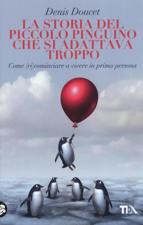 La storia del piccolo pinguino che si adattava troppo.