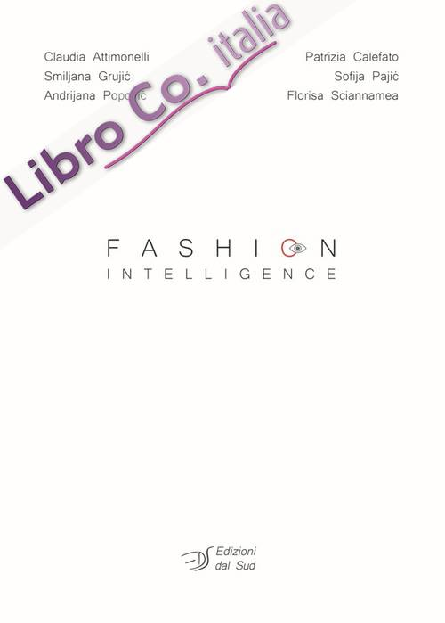 Fashion intelligence. Ediz. italiana.