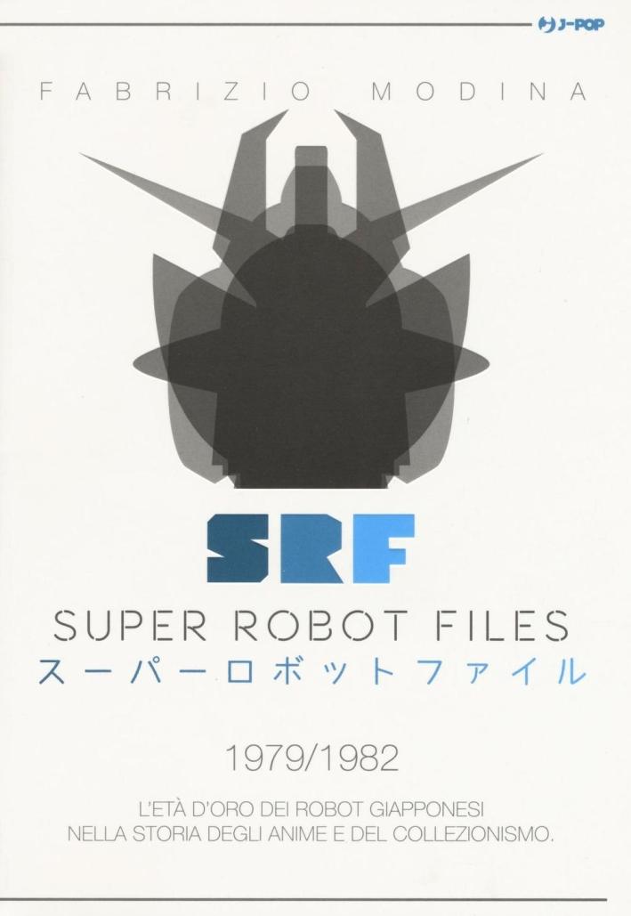 Super Robot Files. Vol. 2.