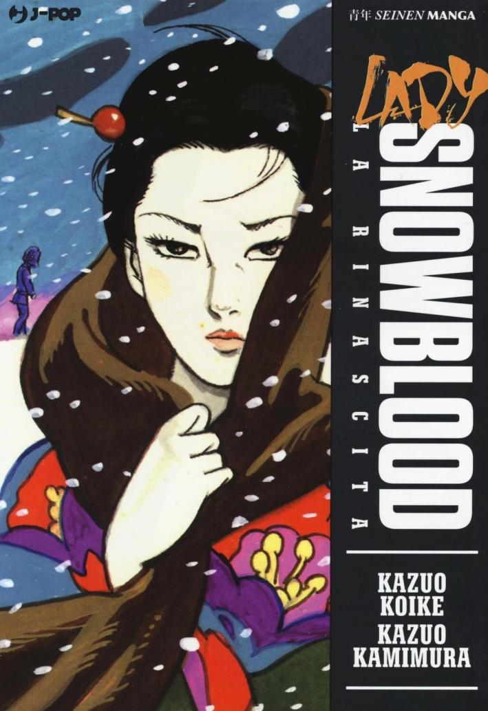 Lady Snowblood: il ritorno.