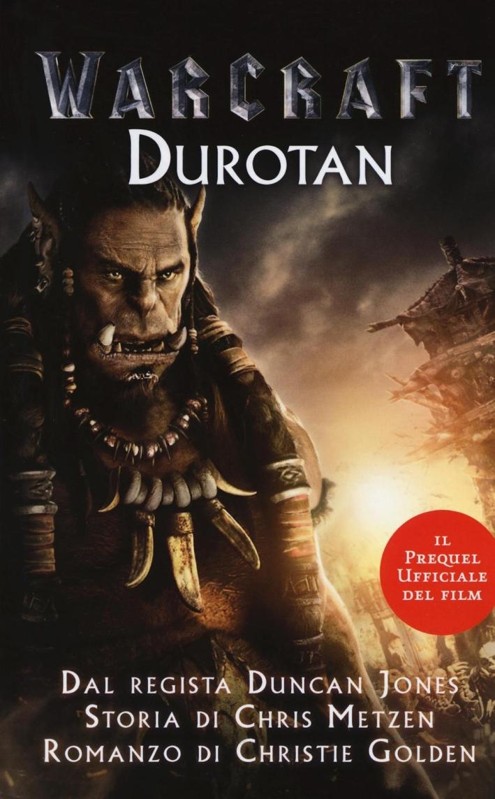 Warcraft l'inizio. Durotan.