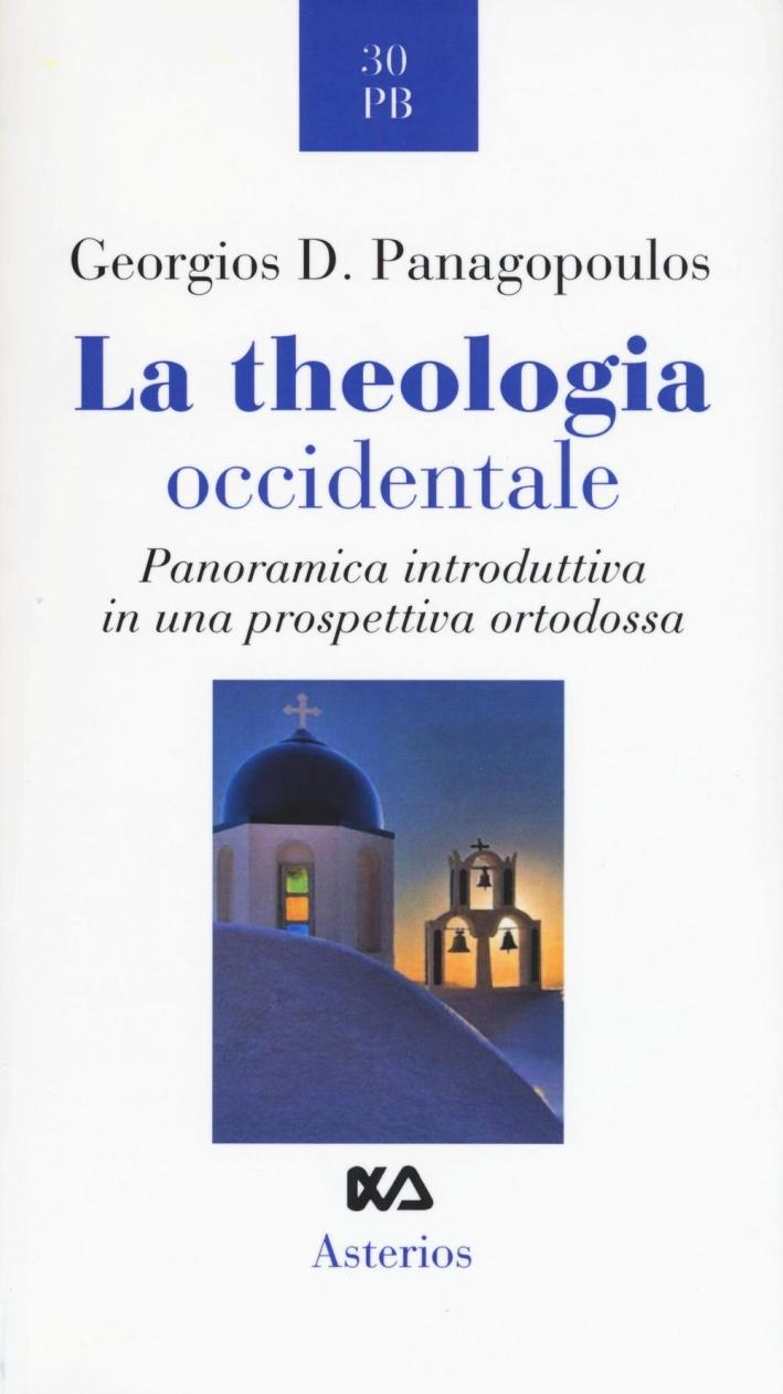 La theologia occidentale. Panoramica introduttiva in una prospettiva ortodossa.