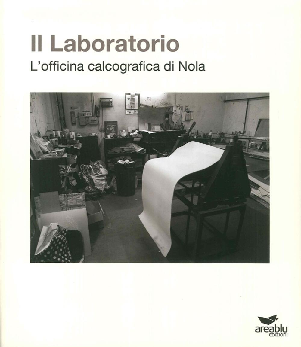 Il Laboratorio. L'Officina Calcografica di Nola.