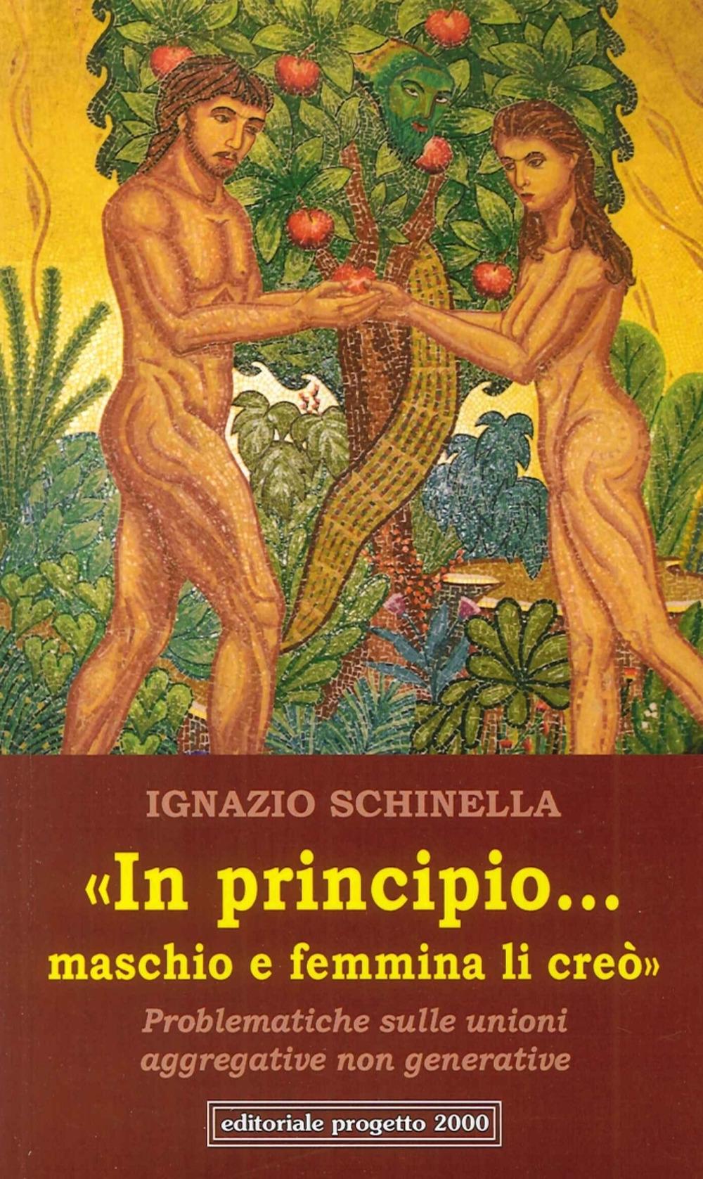 In Principio...maschio e Femmina Li Creo'. Problematiche sulle Unioni Aggregative non Generative.