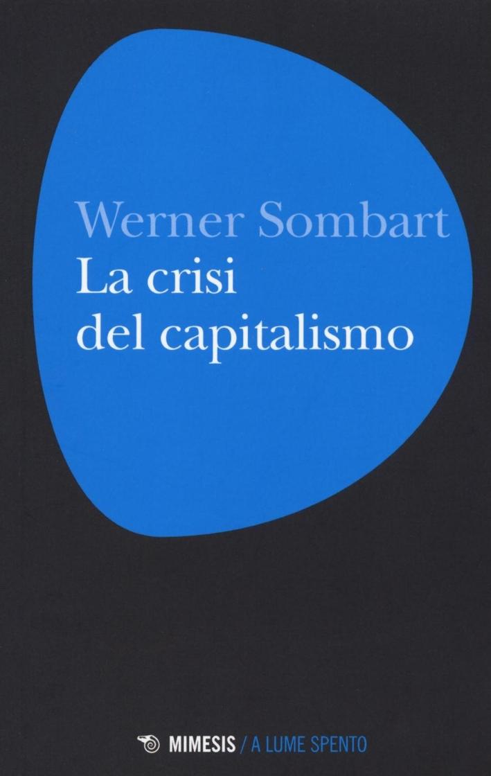 La crisi del capitalismo.