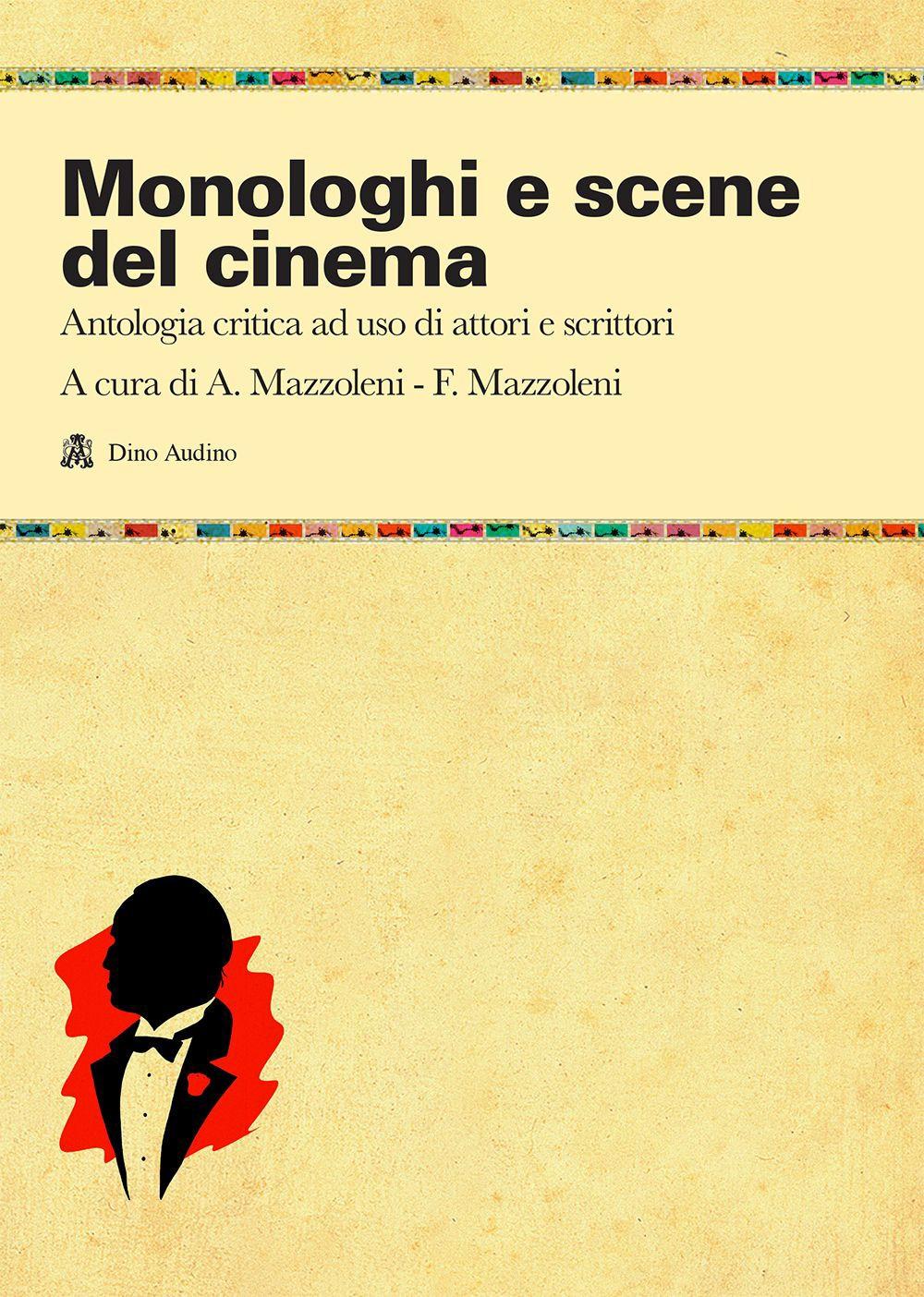 Monologhi e scene del cinema.