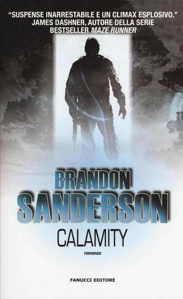Calamity.